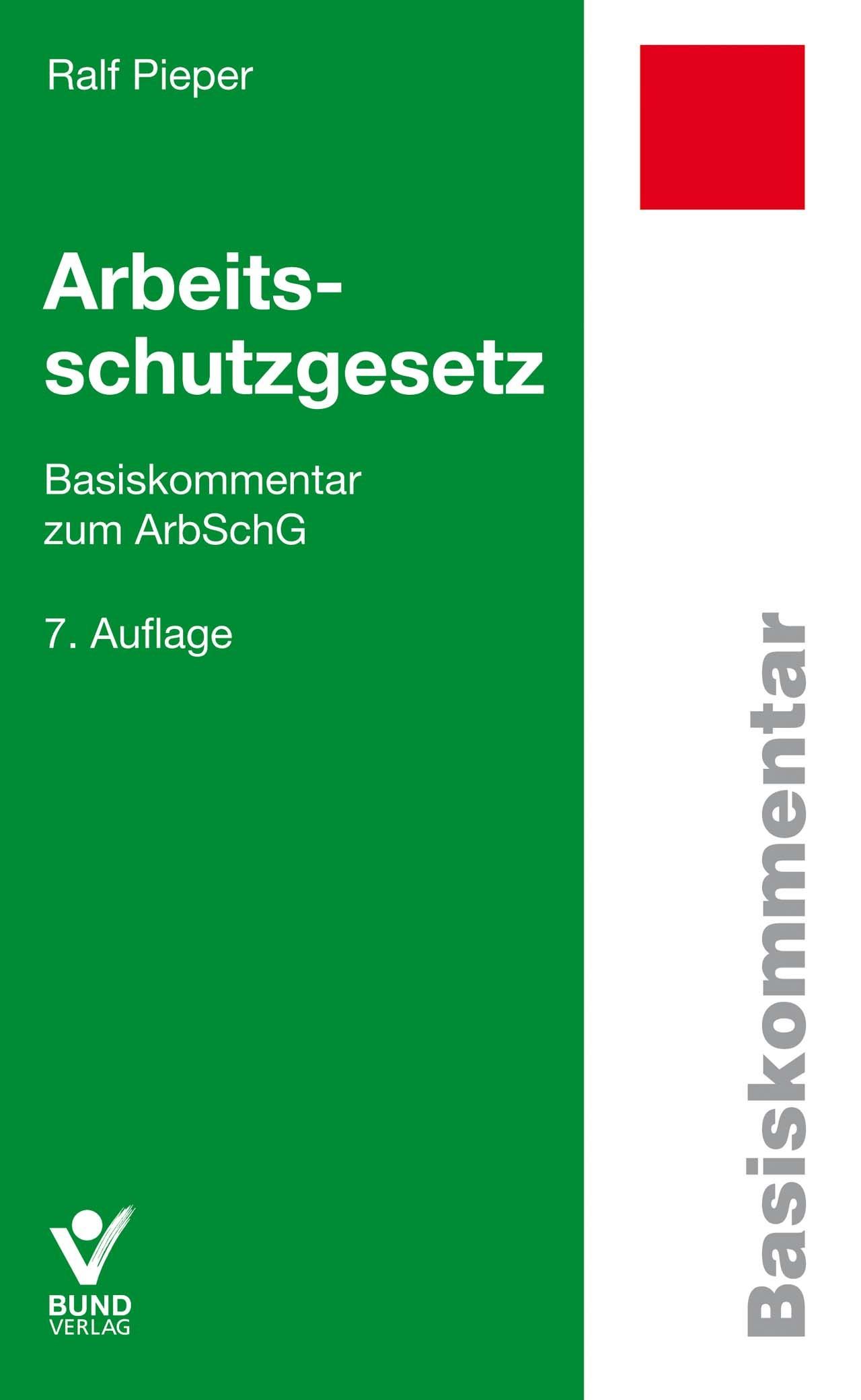Arbeitsschutzgesetz | Pieper | 7., überarbeitete Auflage, 2017 | Buch (Cover)