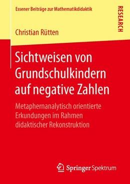 Abbildung von Rütten | Sichtweisen von Grundschulkindern auf negative Zahlen | 1. Auflage | 2016 | beck-shop.de