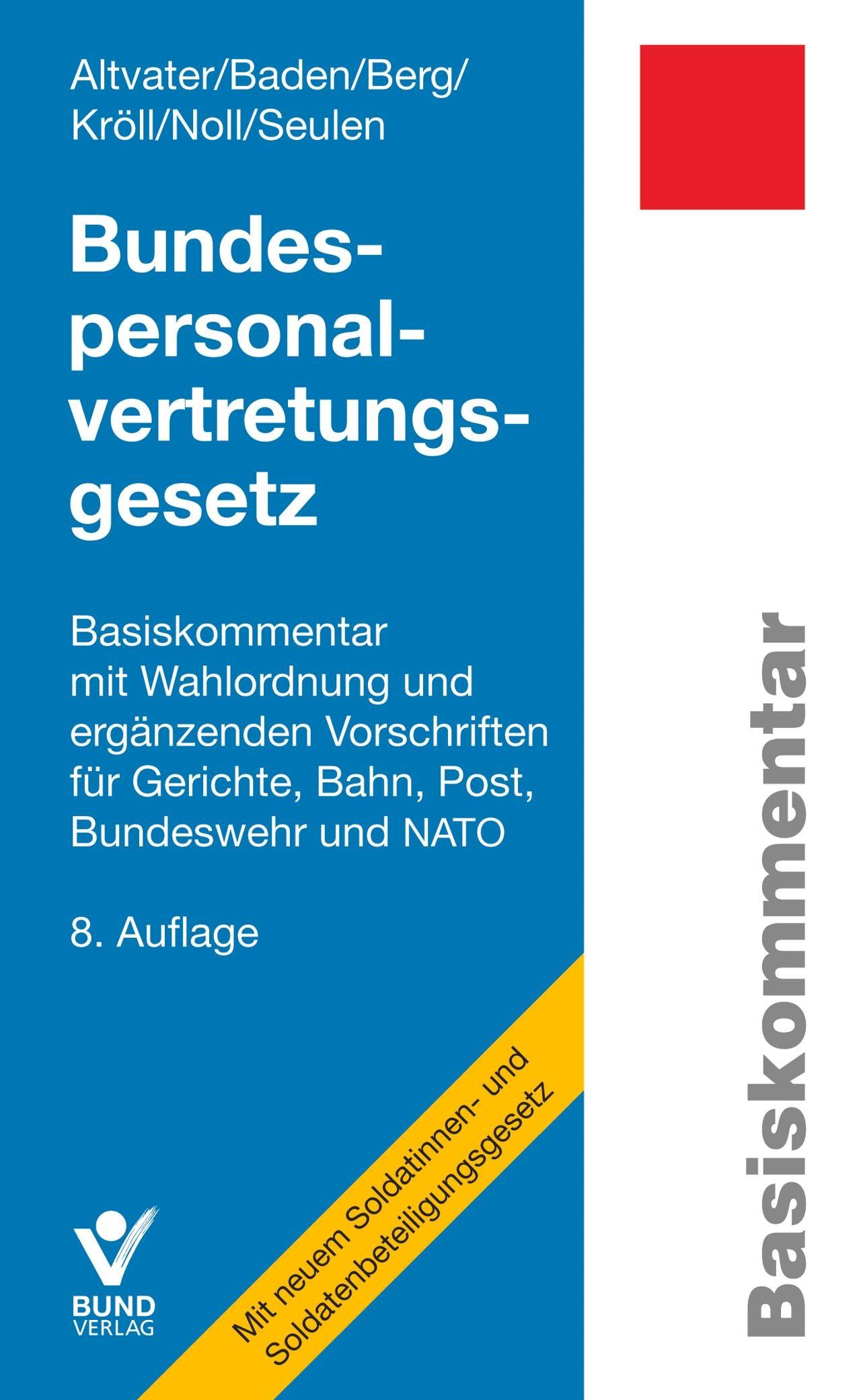 Bundespersonalvertretungsgesetz | Altvater / Baden / Berg / Kröll / Noll / Seulen | 8., überarbeitete Auflage, 2017 | Buch (Cover)