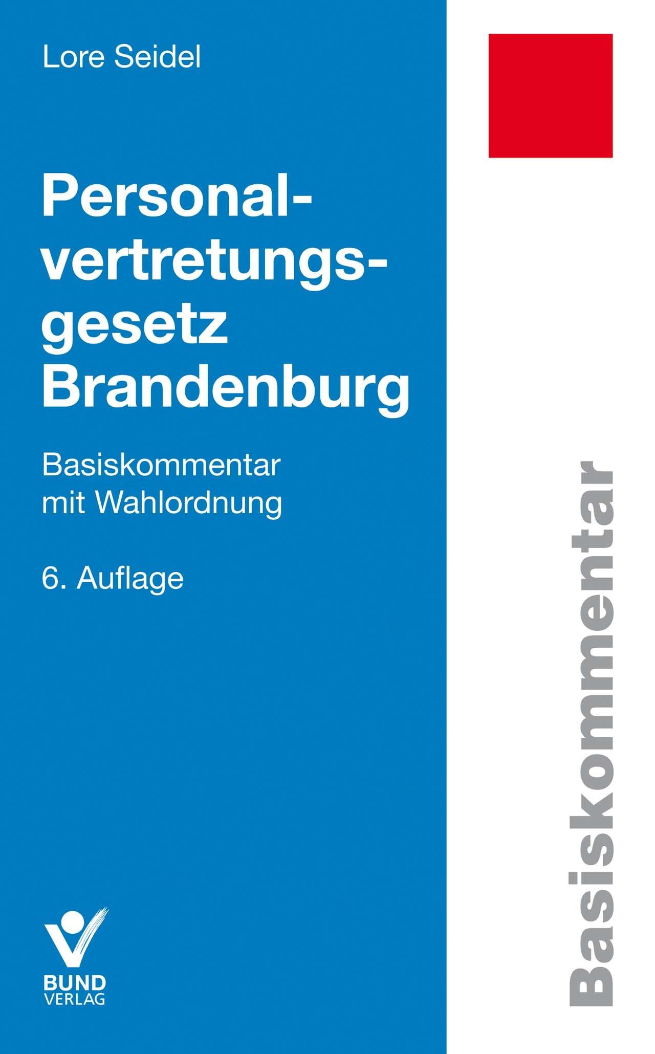 Personalvertretungsgesetz Brandenburg | Seidel | 6., aktualisierte Auflage, 2017 | Buch (Cover)