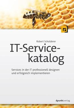 Abbildung von Scholderer   IT-Servicekatalog   2017   Services in der IT professione...