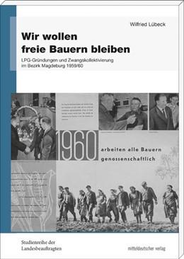 Abbildung von Lübeck   Wir wollen freie Bauern bleiben   1. Auflage   2017   beck-shop.de