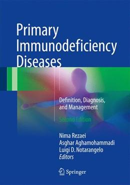Abbildung von Rezaei / Aghamohammadi / Notarangelo | Primary Immunodeficiency Diseases | 2nd ed. 2017 | 2017 | Definition, Diagnosis, and Man...