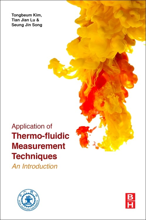 Abbildung von Kim / Lu / Song | Application of Thermo-Fluidic Measurement Techniques | 2016