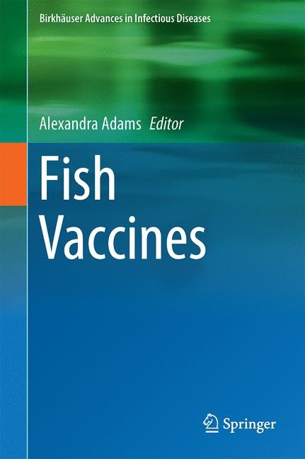 Fish Vaccines | Adams | 1st ed. 2016, 2016 | Buch (Cover)