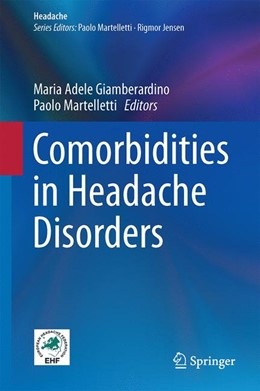 Abbildung von Giamberardino / Martelletti | Comorbidities in Headache Disorders | 1st ed. 2017 | 2016