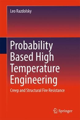 Abbildung von Razdolsky | Probability Based High Temperature Engineering | 1. Auflage | 2016 | beck-shop.de