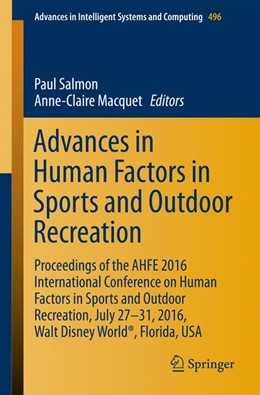 Abbildung von Salmon / Macquet   Advances in Human Factors in Sports and Outdoor Recreation   1st ed. 2017   2016   Proceedings of the AHFE 2016 I...   496