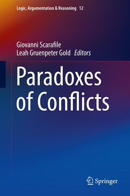 Abbildung von Scarafile / Gruenpeter Gold | Paradoxes of Conflicts | 1st ed. 2016 | 2016 | 12