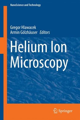 Abbildung von Hlawacek / Gölzhäuser | Helium Ion Microscopy | 1st ed. 2016 | 2016