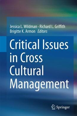 Abbildung von Wildman / Griffith / Armon   Critical Issues in Cross Cultural Management   1st ed. 2016   2016