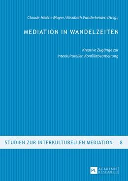 Abbildung von Mayer / Vanderheiden   Mediation in Wandelzeiten   2016