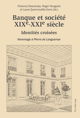 Abbildung von Descamps / Nougaret | Banque et société, XIXe-XXIe siècle | 1. Auflage | 2016 | beck-shop.de