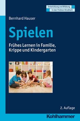 Abbildung von Hauser | Spielen | 2. Auflage | 2016 | beck-shop.de