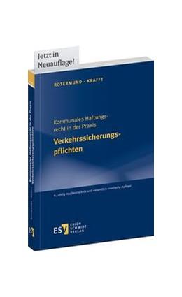 Abbildung von Krafft | Kommunales Haftungsrecht in der Praxis. Verkehrssicherungspflichten | 6., völlig neu bearbeitete und erweiterte Auflage | 2016