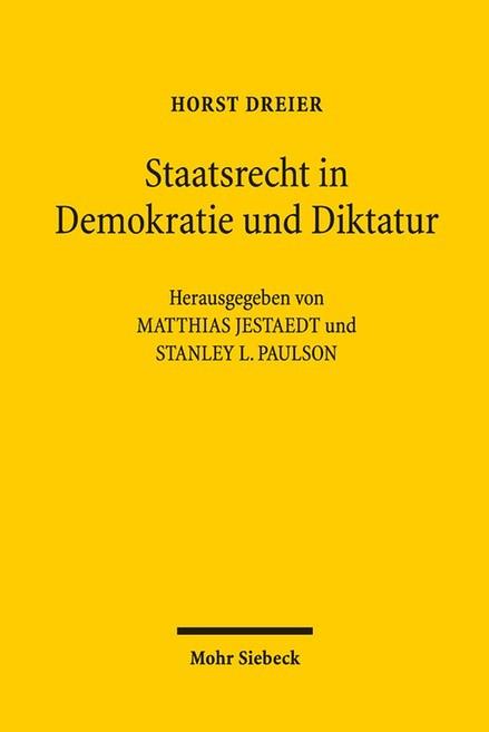 Abbildung von Dreier | Staatsrecht in Demokratie und Diktatur | 2016