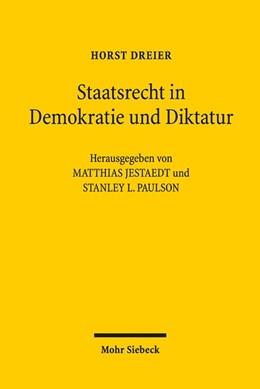 Abbildung von Dreier | Staatsrecht in Demokratie und Diktatur | 2016 | Studien zur Weimarer Republik ...