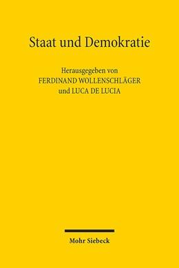 Abbildung von Wollenschläger / De Lucia | Staat und Demokratie | 2016 | Beiträge zum XVII. Deutsch-Ita...
