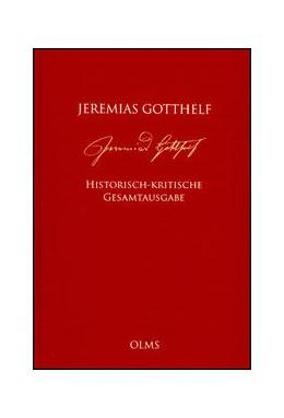 Abbildung von Gotthelf   Historisch-kritische Gesamtausgabe (HKG)   2016   2016   Herausgegeben von Barbara Mahl...
