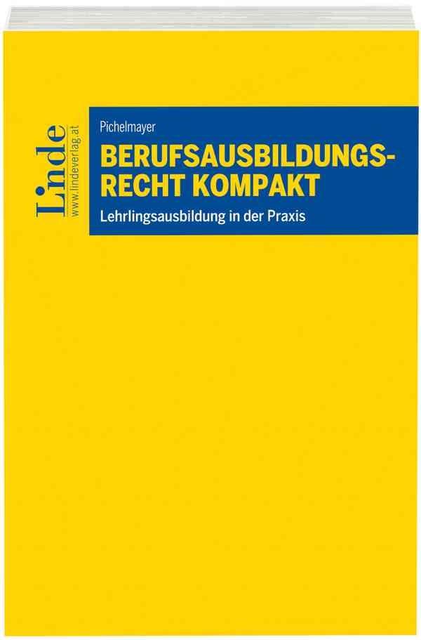 Berufsausbildungsrecht kompakt | Pichelmayer | 1. Auflage 2016, 2016 (Cover)