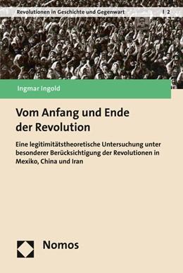 Abbildung von Ingold | Vom Anfang und Ende der Revolution | 1. Auflage | 2016 | beck-shop.de