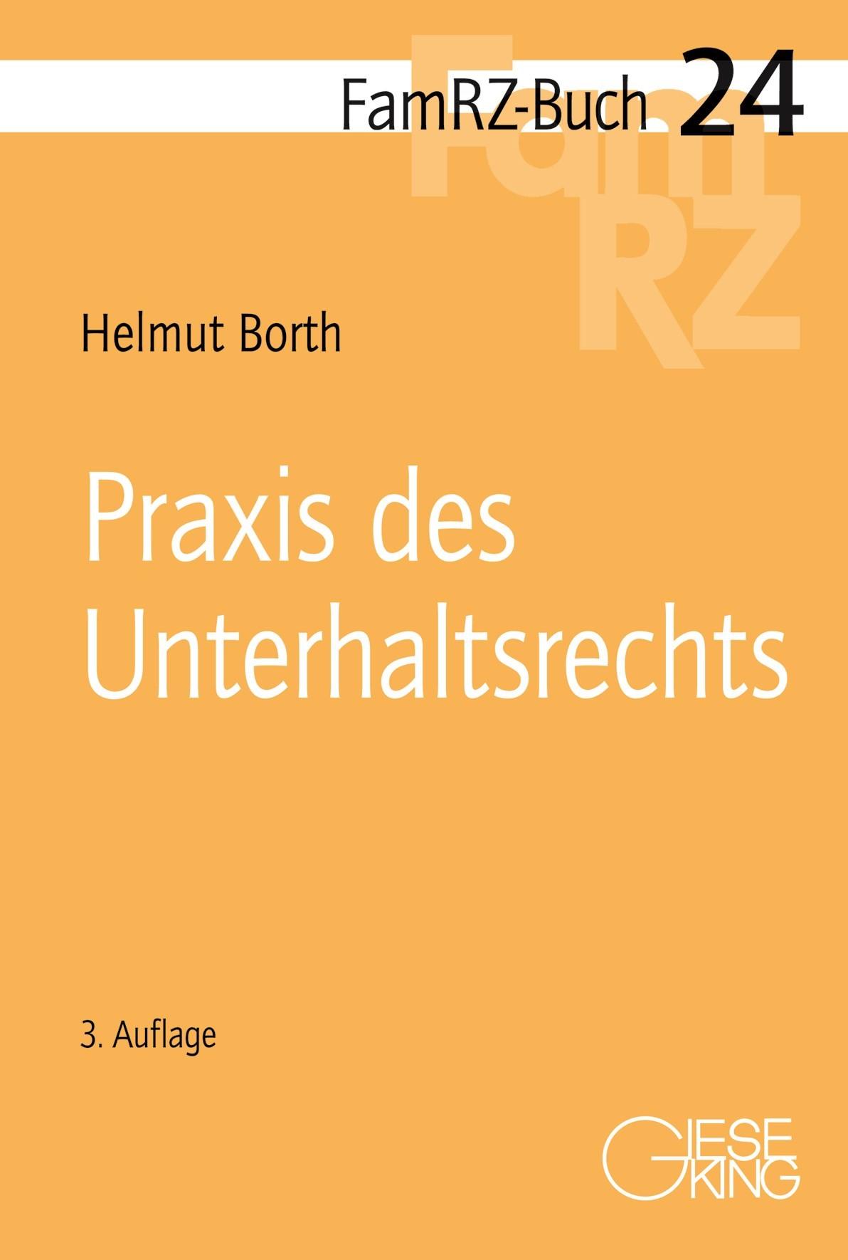 Praxis des Unterhaltsrechts | Borth | 3., völlig neu bearbeitete Auflage, 2016 | Buch (Cover)