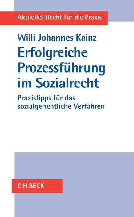Erfolgreiche Prozessführung im Sozialrecht | Kainz, 2016 | Buch (Cover)