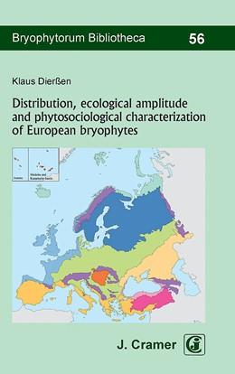 Abbildung von Dierßen   Distribution, ecological amplitude and phytosociological characterization of European bryophytes   1. Auflage   2017   56   beck-shop.de