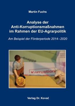 Abbildung von Fuchs | Analyse der Anti-Korruptionsmaßnahmen im Rahmen der EU-Agrarpolitik | 2016 | Am Beispiel der Förderperiode ... | 64