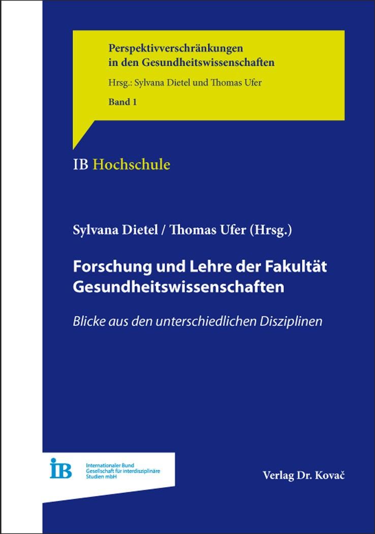 Abbildung von Dietel / Ufer   Forschung und Lehre der Fakultät Gesundheitswissenschaften   2016