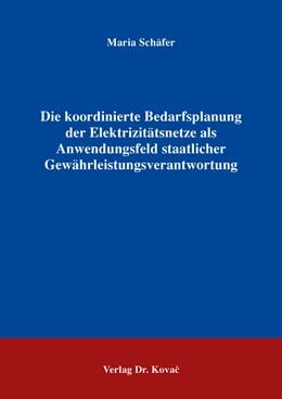 Abbildung von Schäfer | Die koordinierte Bedarfsplanung der Elektrizitätsnetze als Anwendungsfeld staatlicher Gewährleistungsverantwortung | 2016 | 8