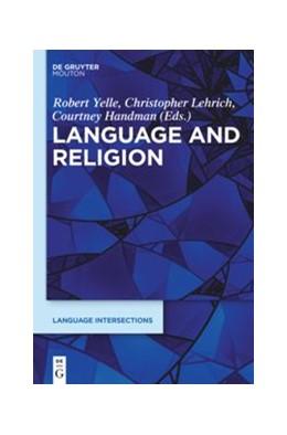 Abbildung von Yelle / Lehrich / Handman   Language and Religion   2019