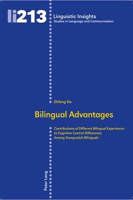 Abbildung von Xie | Bilingual Advantages | 2016 | Contributions of Different Bil... | 213