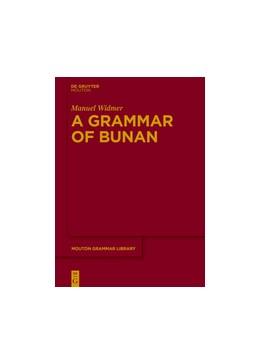 Abbildung von Widmer | A Grammar of Bunan | 2017 | 71