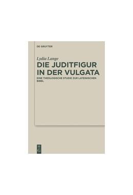 Abbildung von Lange | Die Juditfigur in der Vulgata | 2016 | Eine theologische Studie zur l... | 36
