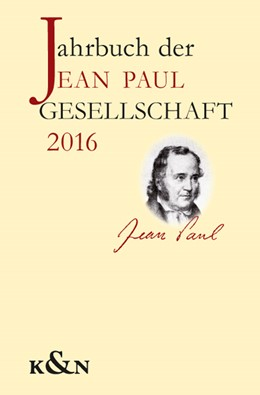 Abbildung von Dangel-Pelloquin / Schmitz-Emans | Jahrbuch der Jean Paul Gesellschaft | 1. Auflage | 2016 | beck-shop.de