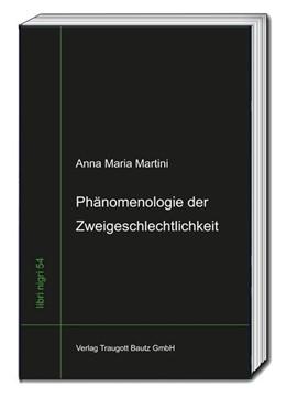 Abbildung von Martini / Sepp | Phänomenologie der Zweigeschlechtlichkeit | 2016