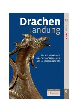Abbildung von Lutz / Dommuseum Hildesheim | Drachenlandung | 1. Auflage | 2016 | beck-shop.de