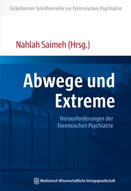 Abbildung von Saimeh   Abwege und Extreme   2016   Herausforderungen der Forensis...