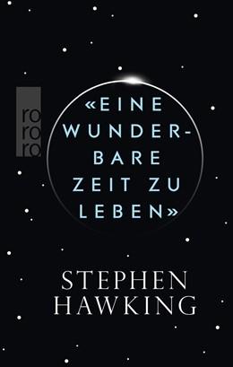 Abbildung von Hawking | «Eine wunderbare Zeit zu leben» | 1. Auflage | 2016 | beck-shop.de