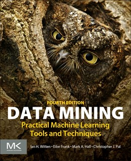 Abbildung von Witten / Frank / Hall | Data Mining | 2016 | Practical Machine Learning Too...