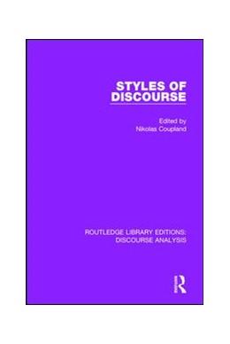 Abbildung von Coupland | Styles of Discourse | 1. Auflage | 2016 | beck-shop.de
