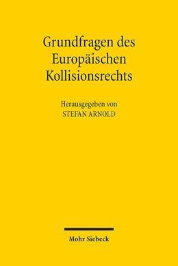 Abbildung von Arnold   Grundfragen des Europäischen Kollisionsrechts   2016