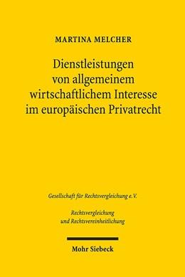 Abbildung von Melcher | Dienstleistungen von allgemeinem wirtschaftlichem Interesse im europäischen Privatrecht | 2016 | 37