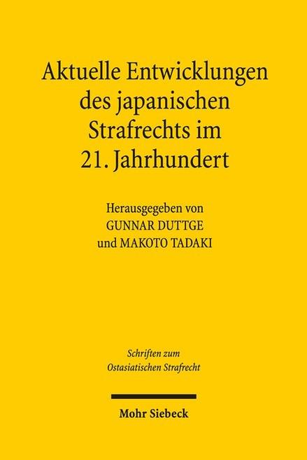 Aktuelle Entwicklungslinien des japanischen Strafrechts im 21. Jahrhundert | Duttge / Tadaki, 2017 | Buch (Cover)