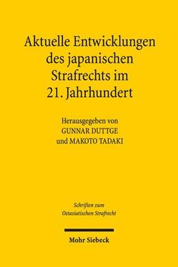 Abbildung von Duttge / Tadaki | Aktuelle Entwicklungslinien des japanischen Strafrechts im 21. Jahrhundert | 2017