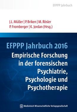 Abbildung von Müller / Briken / Rösler / Fromberger / Jordan | EFPPP Jahrbuch 2016 | 2016 | Empirische Forschung in der fo... | 5