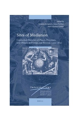 Abbildung von Burghartz / Burkart / Göttler | Sites of Mediation | 2016 | Connected Histories of Places,... | 47