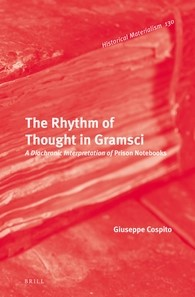 Abbildung von Cospito | The Rhythm of Thought in Gramsci | 2016