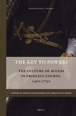 Abbildung von Raeymaekers / Derks | The Key to Power? | 2016 | The Culture of Access in Princ... | 8